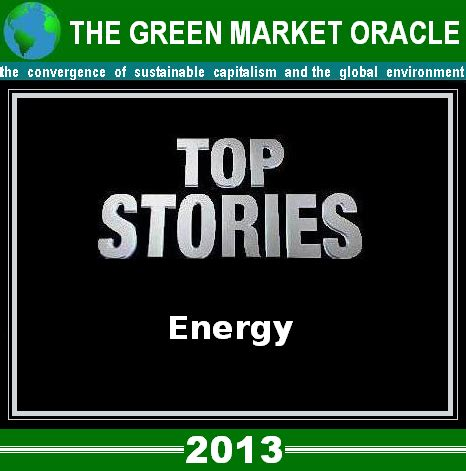 the green market oracle: gmo's top energy stories of 2013