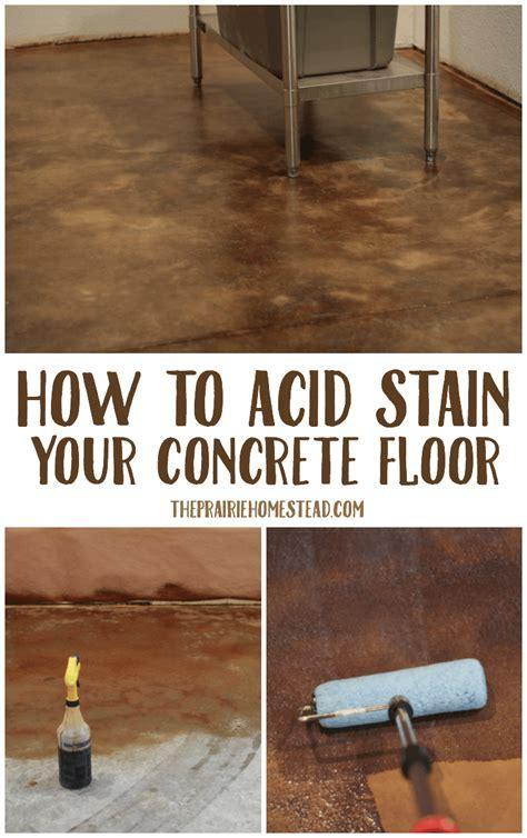 How to Acid Stain Concrete Floors ? The Prairie Homestead