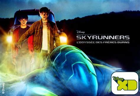 les film de disney xd 171 skyrunners l odyss 233 e des fr 232 res burns 187 le 20 avril 224