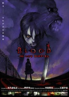 film anime wikipedia blood the last vire wikipedia