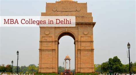 Mba In Tourism Management In Delhi by List And Rating Of Top Mba Colleges In Delhi Yxlm Beter