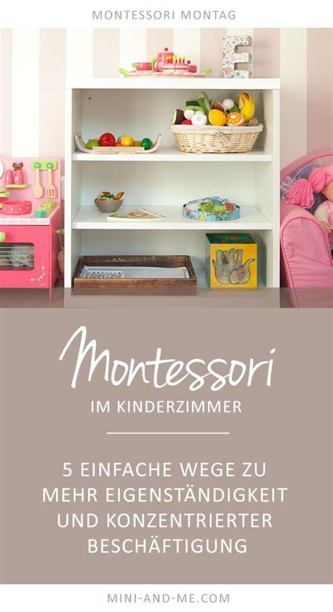 Kinderzimmer Gestalten Nach Montessori by Montessori Basics Im Kinderzimmer 5 Wege Zu Mehr