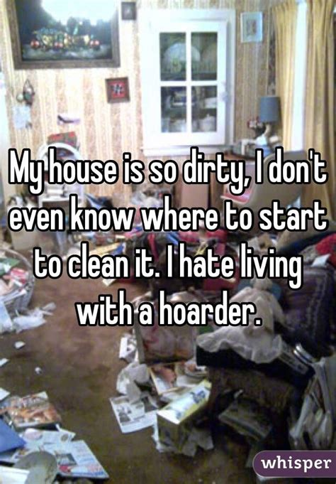 my house is so cluttered i don t know where to start my house is so dirty i don t even know where to start to
