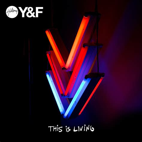 this is hillsong free this is living acoustic lyrics genius lyrics