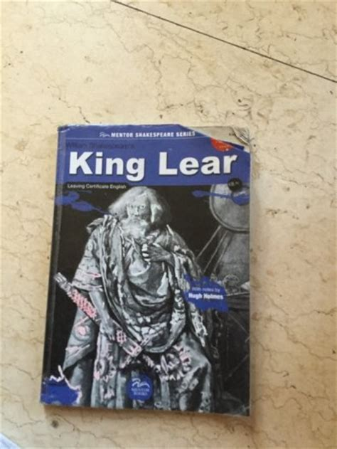 king lear themes notes king lear leaving cert english with notes by hugh holmes