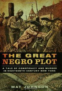 conspiracy history s greatest plots collusions and cover ups books nonfiction book review the great negro plot a tale of