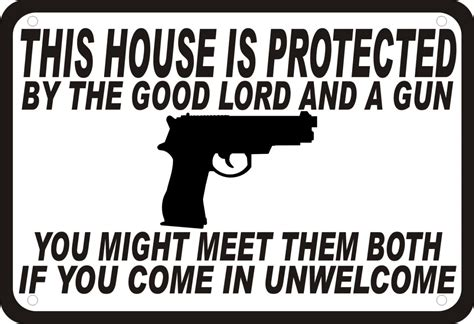 house protected by the lord and a gun security humor