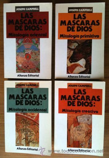 las mscaras de dios joseph cbell las m 225 scaras de dios mitolog 237 comprar libros de filosof 237 a en todocoleccion