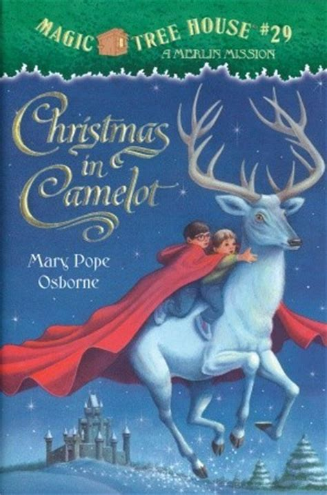 christmas in camelot magic tree house 29 by mary pope
