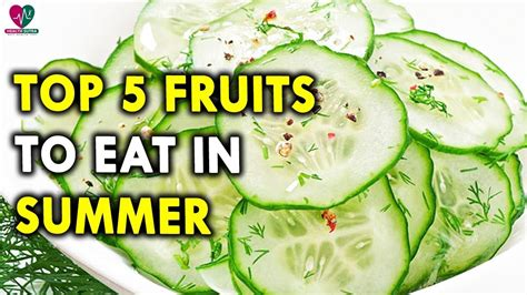 Some Tips For Summer by Beat The Summer With Cucumber Summer Health Tips