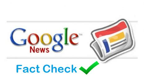 google noticias fact check tag to counter fake news in google search now
