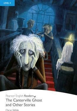 the canterville ghost book level 4 the canterville ghost and other stories book and mp3 pack oscar wilde 9781408289518