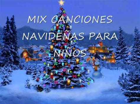 imagenes navideñas musicales mix canciones navide 209 as para ni 209 os youtube