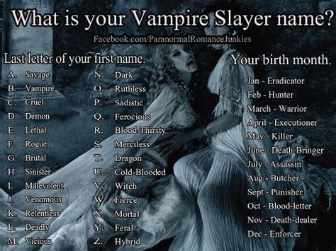your vampire slayer name | lmdavid54