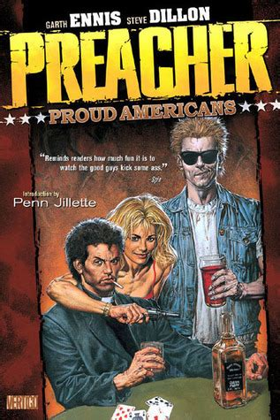 Preacher Book Three By Garth Preacher Volume 3 Proud Americans By Garth Ennis Reviews Discussion Bookclubs Lists