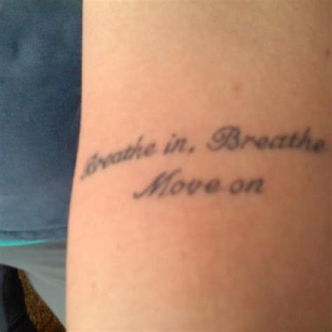 moving on tattoos breathe in breathe out move on tat ideas
