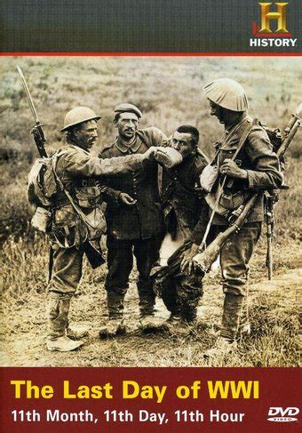 508765 the last day of wwi history channel wwi last day of world war i 11th month
