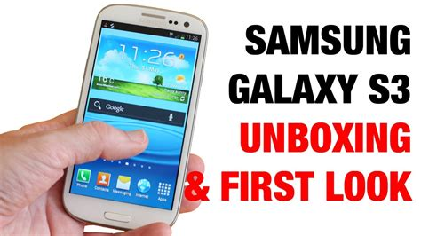 how to make the galaxy s3 look like a galaxy s5 full samsung galaxy s3 unboxing first look youtube