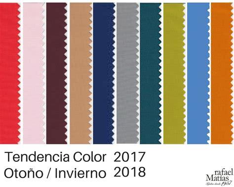la paleta de colores temporada 2017 2018 nueva tendencia para tu boda de inbodas los colores tendencia oto 241 o invierno 2017 2018 rafael matias tejidos