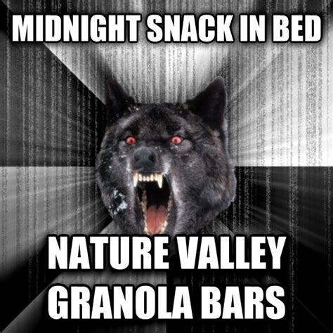 Nature Valley Granola Bar Meme - hungry at night adviceanimals