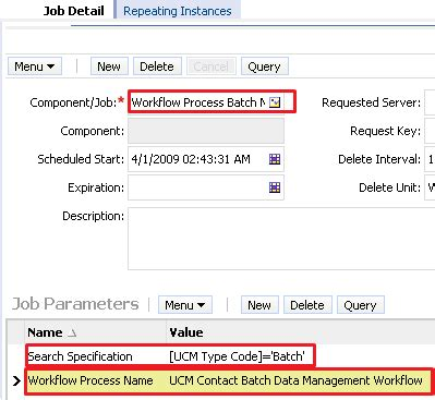 workflow process batch manager siebel crm and bi exles how to add a new field in ucm