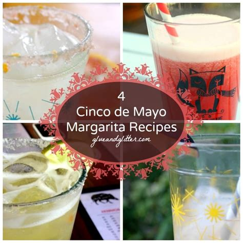 margarita cinco de mayo 4 margarita recipes for cinco de mayo