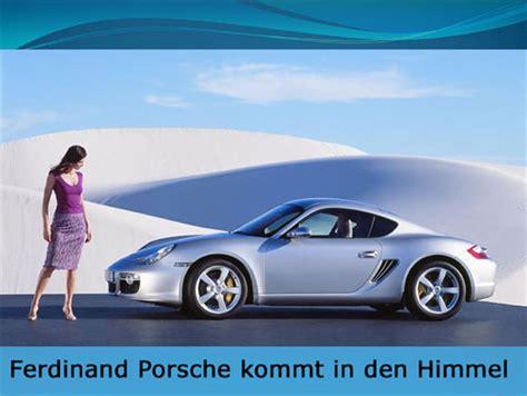 Porsche Witze ferdinand porsche kommt in den himmel powerpoint lustich de