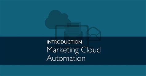 marketing cloud automation reach more audiences with less