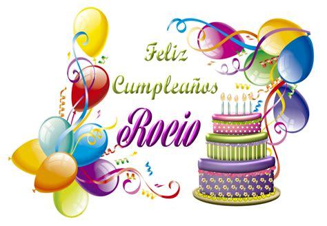 imagenes de cumpleaños para rocio feliz cumple rocio by creaciones jean on deviantart