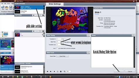 cara mudah membuat video slideshow proshow gold cara membuat slideshow photo dengan mudah