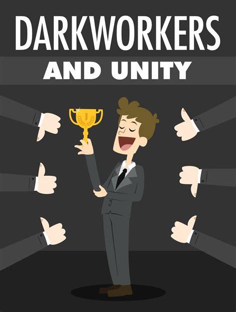 darkworkers and unity plrassassin