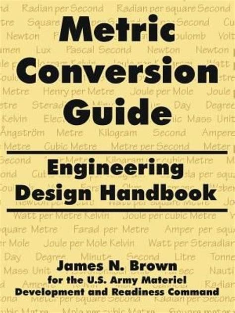 design for manufacturing handbook by james g bralla new metric conversion guide engineering design handbook