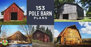 153 pole barn plans and designs that you can actually build barn plans joy studio design gallery best design