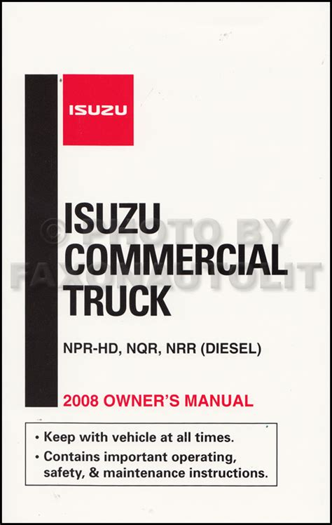 best car repair manuals 2008 isuzu i series regenerative braking 2008 isuzu npr hd diesel nqr nrr owner s manual original