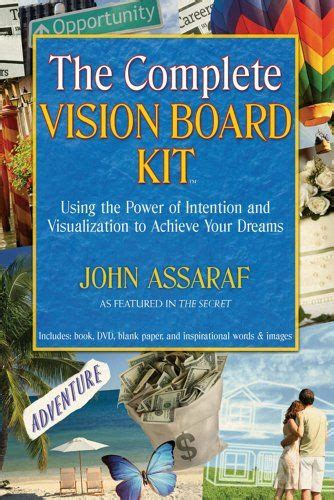 the complete visions of the complete vision board kit using the power of intention and visualization to achieve your