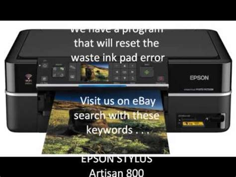 how to reset an epson printer waste ink pad counter epson stylus photo artisan 800 waste ink pad counter error