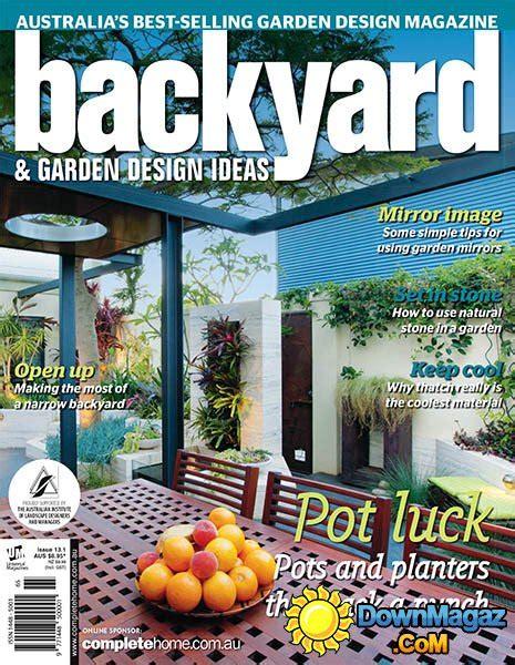 backyard garden magazine backyard garden design ideas issue 13 1 2015