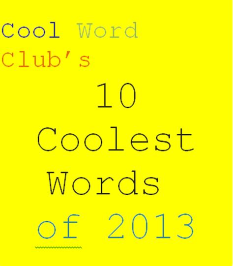 trendy sayings of 2014 cool words of 2014 these 10 non existent english words