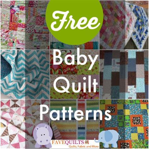 printable baby quilt patterns 40 free baby quilt patterns favequilts com