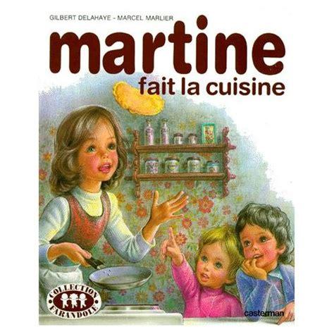 martine fait la cuisine de gilbert delahaye livre neuf