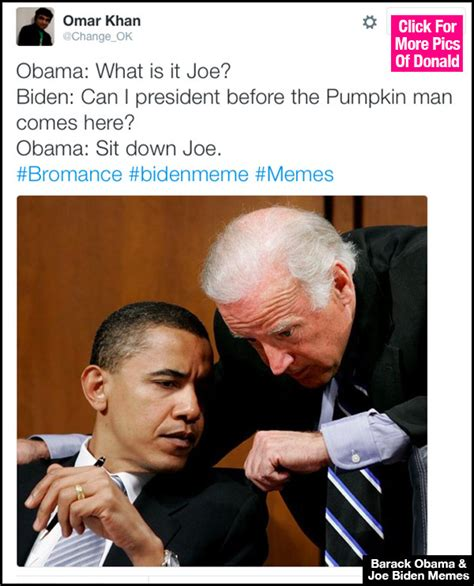 Obama And Joe Memes - biden memes see funniest tweets about trolling donald trump at the white house hollywood life