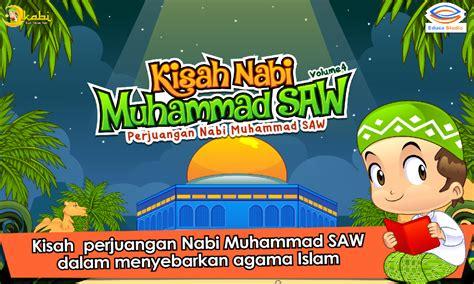 film dokumenter nabi muhammad saw kisah nabi muhammad saw 4 android apps on google play