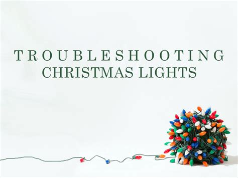 Best 28 How To Troubleshoot Christmas Lights Led Troubleshooting Light Strings