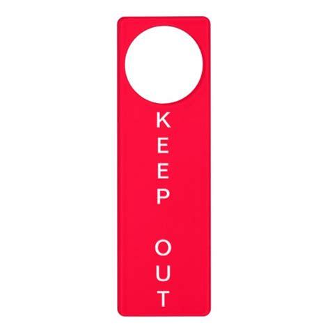 Door Knob Hangers by Keep Out Door Hangers Keep Out Door Knob Hanger Designs