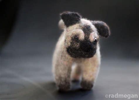 needle felted pug needle felted pug s best friend radmegan
