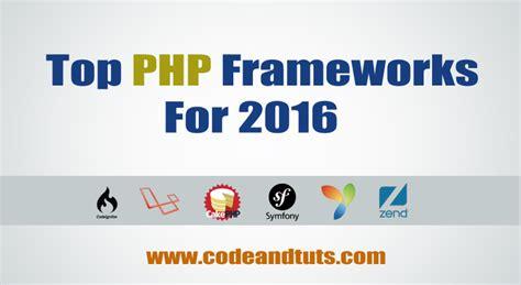 best framework php top 6 php frameworks for 2016