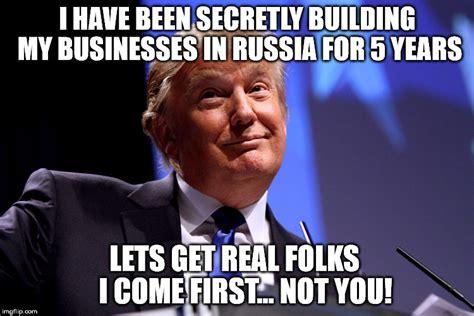 Trump Russia Memes - donald trump no2 imgflip