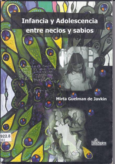 libro sabios y necios infancia y adolescencia entre necios y sabios