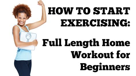 how to start exercising 20 minute length workout at