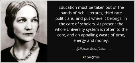 Mba Education Is A Waste Of Money by Katherine Porter Quote Education Must Be Taken Out